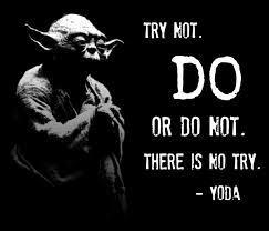 yoda try not